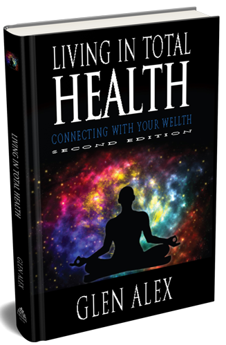 Living In Total Health   Authored by Glen Alex, Las Vegas, Nevada