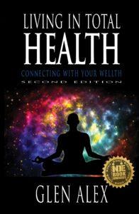 Glen Alex, Living In Total Health, 2021 Indie Book Award Winner