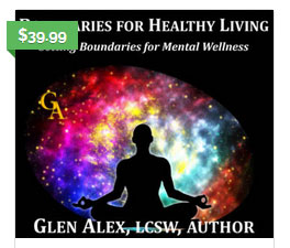 Personal Boundaries for Healthy Living Online Course for Social Workers | Glen Alex, Therapist, LCSW