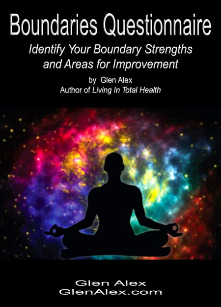 Boundaries Questionnaire   Free Guide to Identify Your Boundary Strengths and Areas for Improvement   by Glen Alex, Las Vegas, Nevada